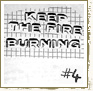 Keep The Fire Burning # 4