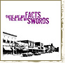 The Facts / The Swords